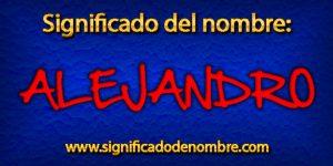 Significado de Alejandro