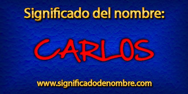 Significado de Carlos
