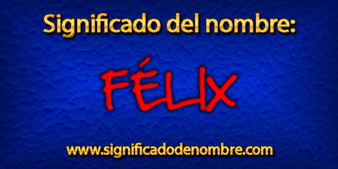 Significado de Félix