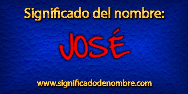 Significado de José