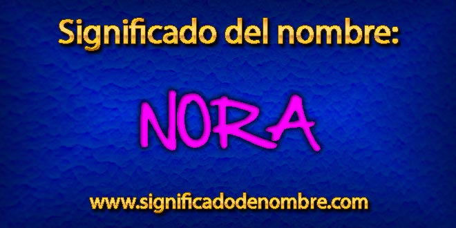 Significado de Nora