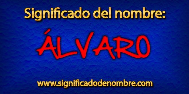 Significado de Álvaro