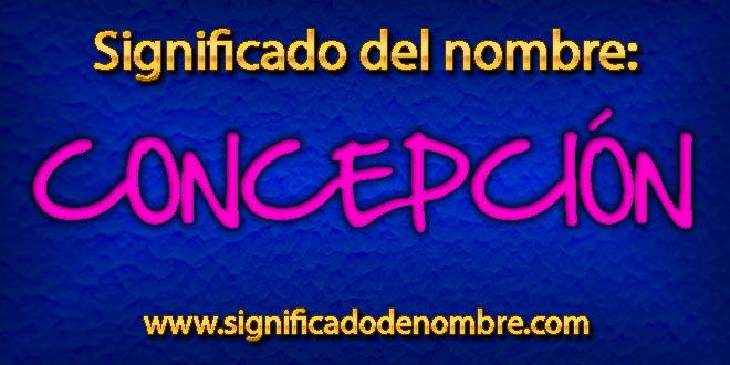 Significado de Concepción