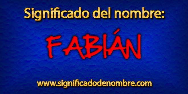 Significado de Fabián
