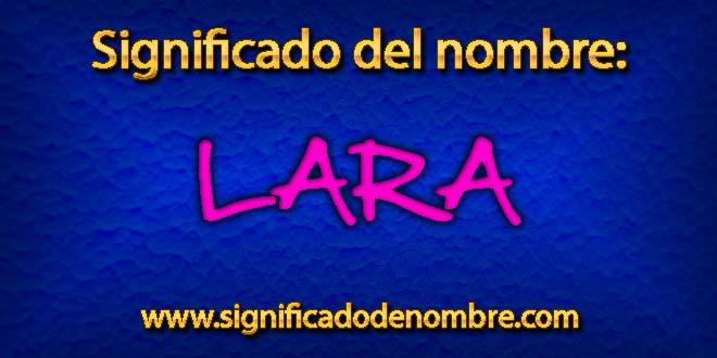Significado de Lara