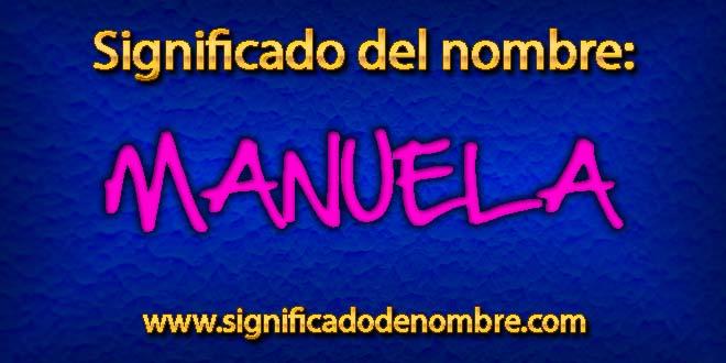 Significado de Manuela