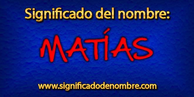 Significado de Matías