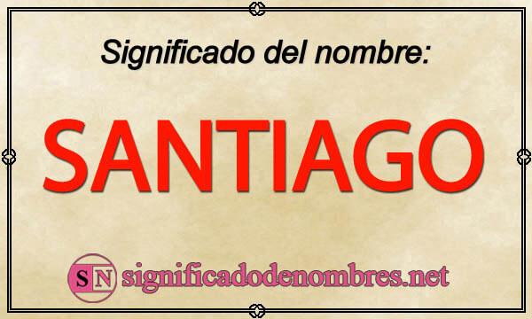 Significado de Santiago