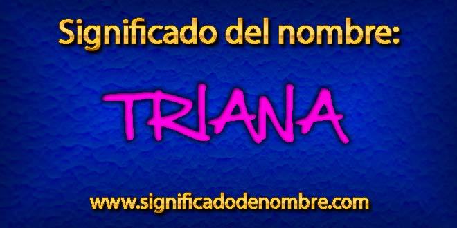 Significado de Triana