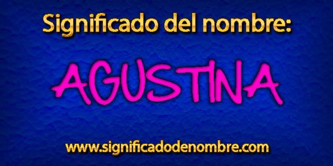 Significado de Agustina