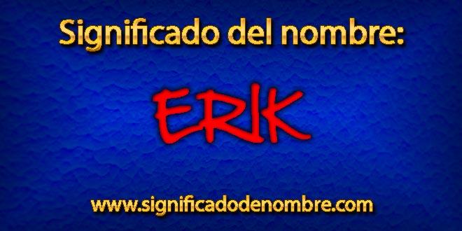 Significado de Erik