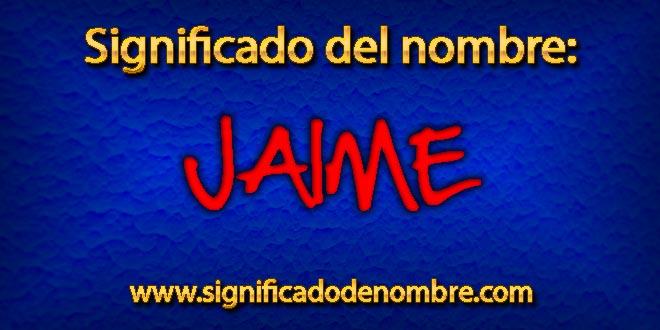 Significado de Jaime