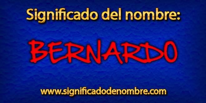 Significado de Bernardo