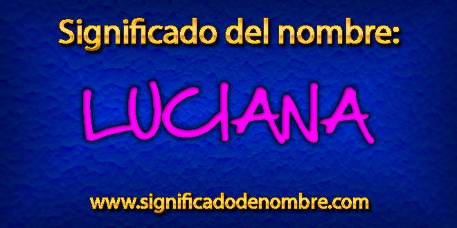 Significado de Luciana