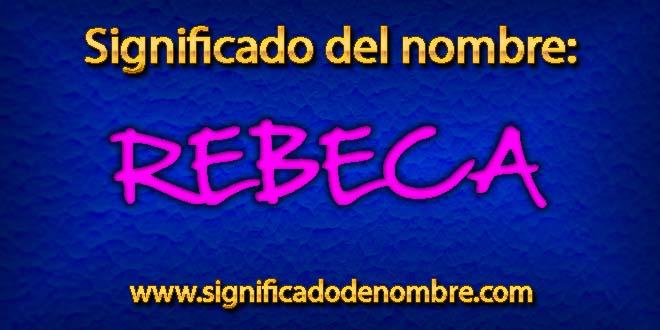 Significado de Rebeca