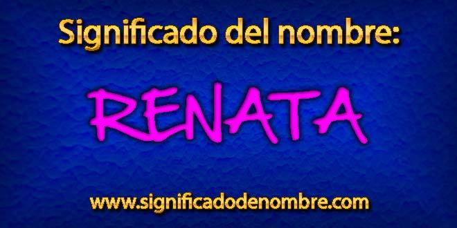 Significado de Renata