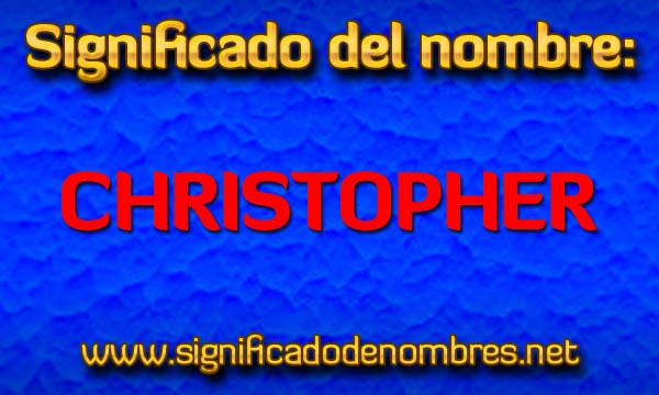 Significado de Christopher