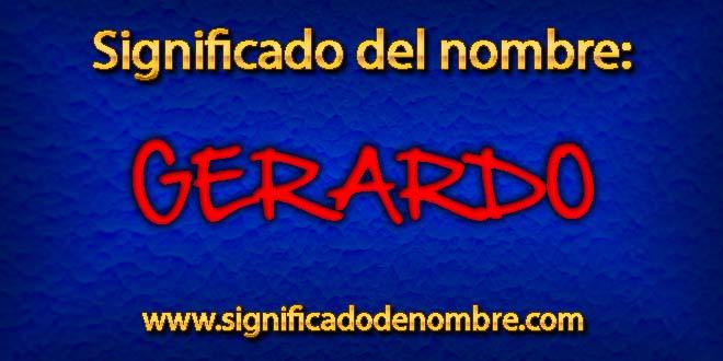 Significado de Gerardo