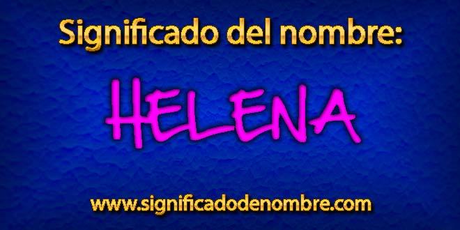 Significado de Helena