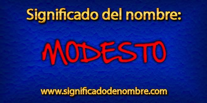 Significado de Modesto