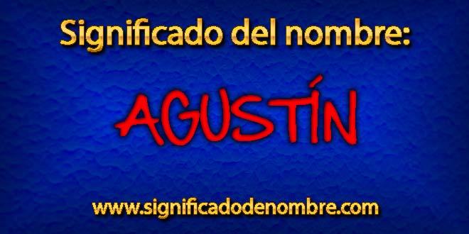 Significado de Agustín