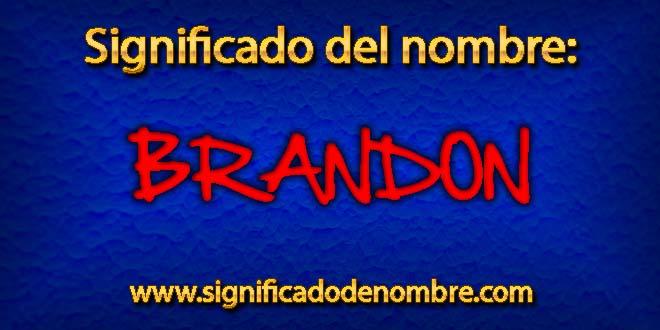Significado de Brandon