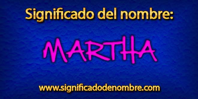 Significado de Martha