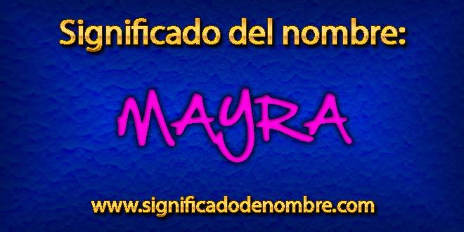 Significado de Mayra