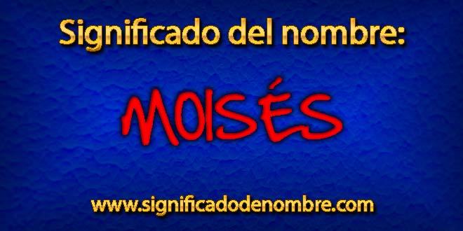 Significado de Moisés