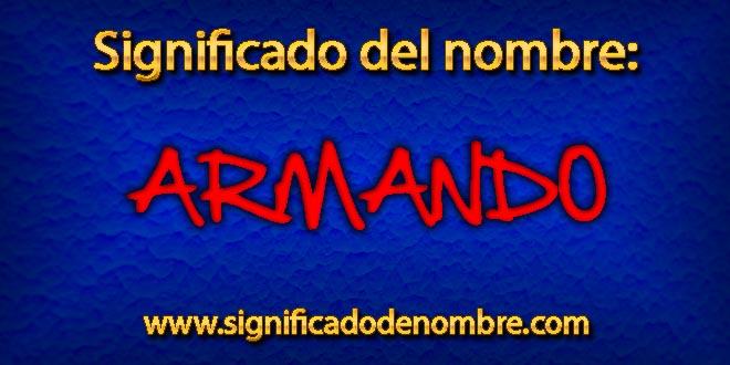 Significado de Armando