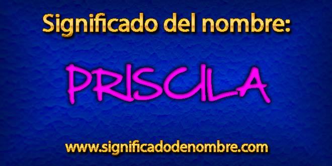 Significado de Priscila