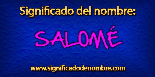 Significado de Salomé