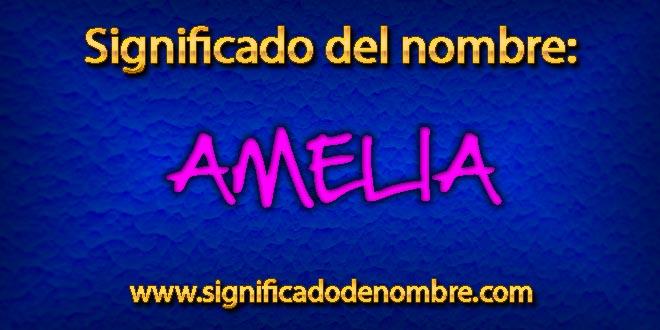Significado de Amelia