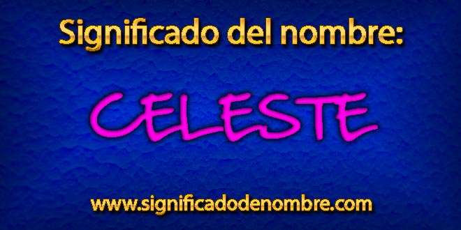 Significado de Celeste