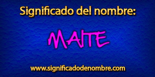 Significado de Maite
