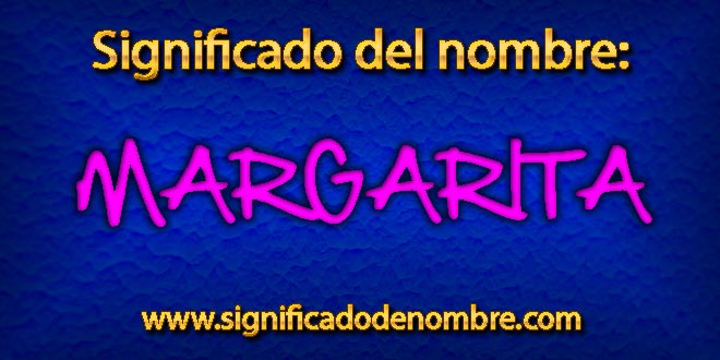 Significado de Margarita