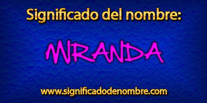 Significado de Miranda