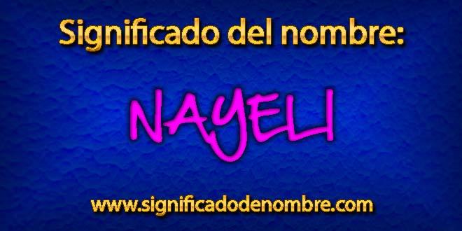 Significado de Nayeli