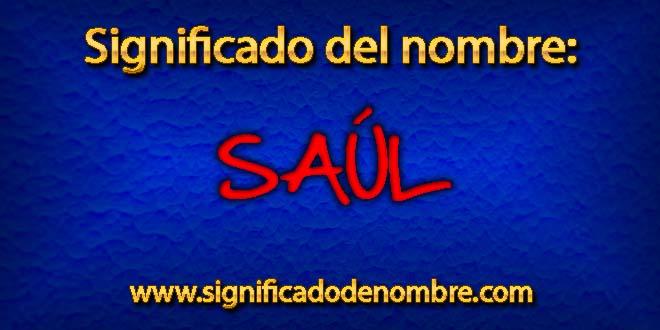 Significado de Saúl