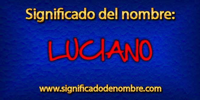 Significado de Luciano