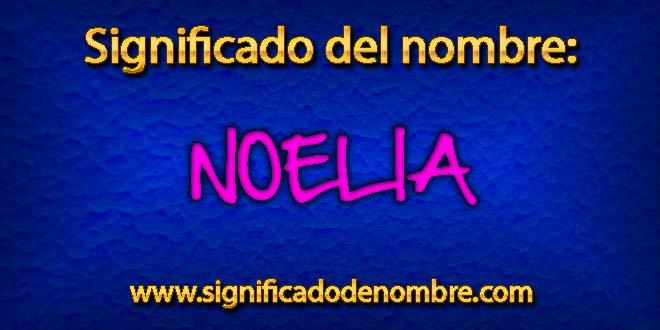 Significado de Noelia