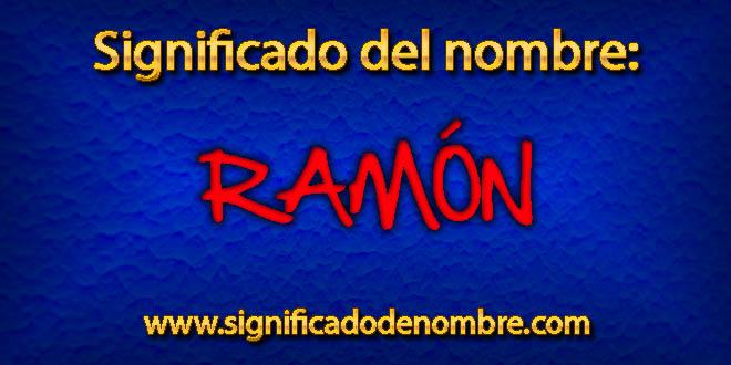 Significado de Ramón