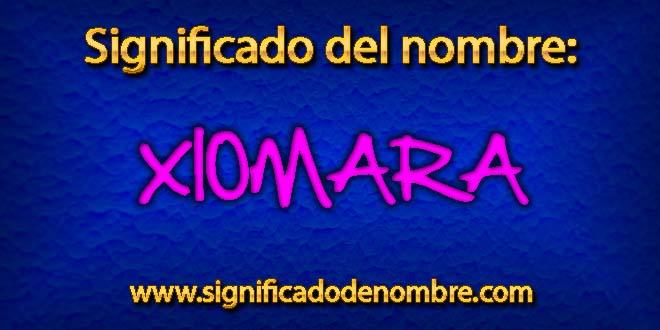 Significado de Xiomara