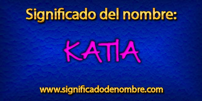 Significado de Katia