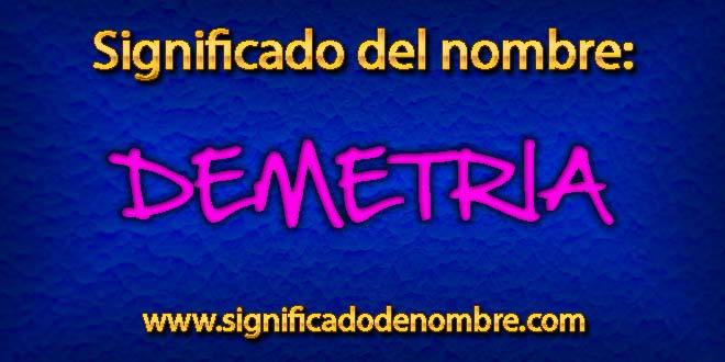 Significado de Demetria