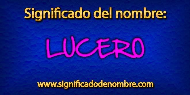 Significado de Lucero