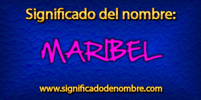 Significado de Maribel