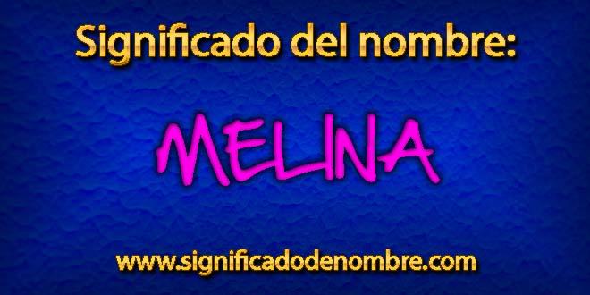 Significado de Melina