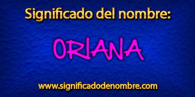 Significado de Oriana