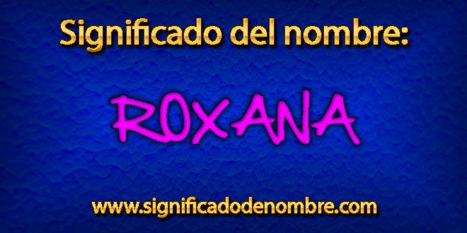 Significado de Roxana